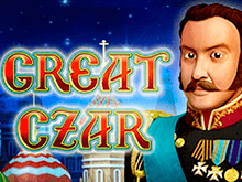 Азартная игра The Great Czar – играйте на сайте онлайн-казино